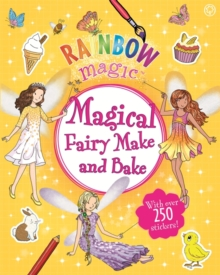 Rainbow Magic: Magical Fairy Make and Bake, Paperback / softback Book