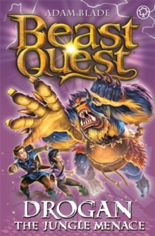 Beast Quest: Drogan the Jungle Menace : Series 18 Book 3, Paperback / softback Book