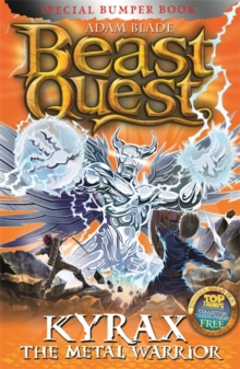 Beast Quest: Kyrax the Metal Warrior : Special 19, Paperback Book