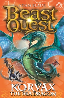 Beast Quest: Korvax the Sea Dragon : Series 19 Book 2, Paperback Book
