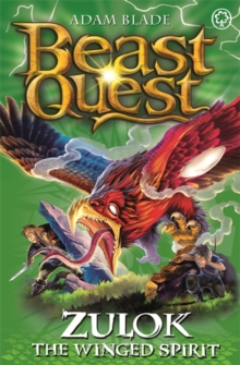 Beast Quest: Zulok the Winged Spirit : Series 20 Book 1, Paperback / softback Book