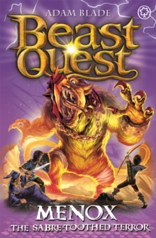 Beast Quest: Menox the Sabre-Toothed Terror : Series 22 Book 1, Paperback / softback Book