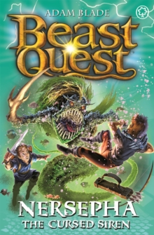 Beast Quest: Nersepha the Cursed Siren : Series 22 Book 4, Paperback / softback Book