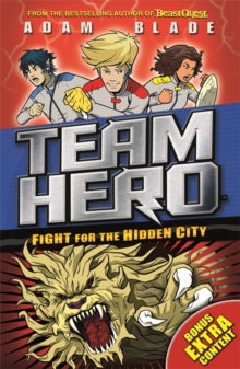 Team Hero: Fight for the Hidden City : Series 2 Book 1 with Bonus Extra Content!, Paperback / softback Book