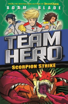 Team Hero: Scorpion Strike : Series 2 Book 2, Paperback / softback Book