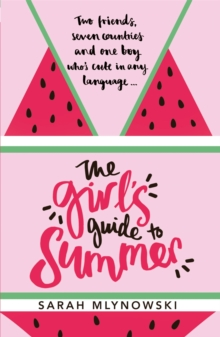 The Girl's Guide to Summer, Paperback Book