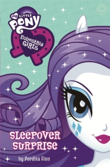 My Little Pony: Equestria Girls: Sleepover Surprise : Book 6, Paperback Book
