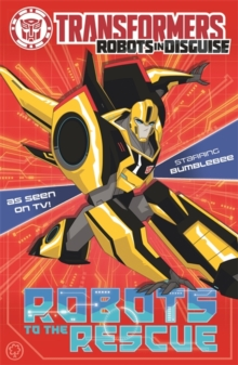 Transformers: Robots to the Rescue : Book 1, Paperback Book
