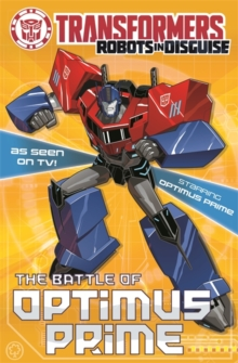 Transformers: The Battle Of Optimus Prime : Book 4, Paperback Book