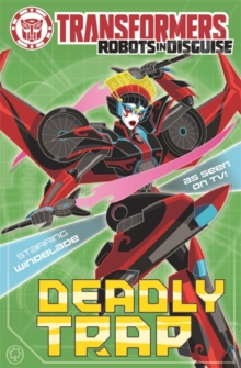 Transformers: Deadly Trap : Book 5, Paperback Book