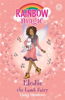 Rainbow Magic: Elodie the Lamb Fairy : The Baby Farm Animal Fairies Book 2, Paperback Book
