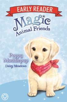 Magic Animal Friends Early Reader: Poppy Muddlepup : Book 5, Paperback / softback Book