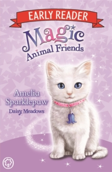 Magic Animal Friends Early Reader: Amelia Sparklepaw : Book 6, Paperback / softback Book