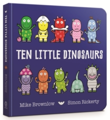 Ten Little Dinosaurs : Board Book, Board book Book