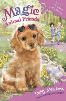 Magic Animal Friends: Jasmine Whizzpaws to the Rescue : Book 29, Paperback / softback Book