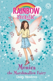 Rainbow Magic: Monica the Marshmallow Fairy : The Candy Land Fairies Book 1, Paperback / softback Book