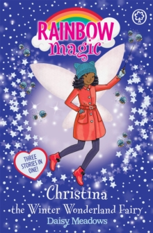 Rainbow Magic: Christina the Winter Wonderland Fairy : Special, Paperback / softback Book