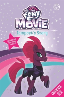 My Little Pony The Movie: Tempest's Story, Paperback Book