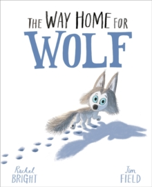 The Way Home For Wolf, Hardback Book