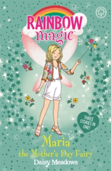 Rainbow Magic: Maria the Mother's Day Fairy : Special, Paperback / softback Book