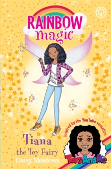 Rainbow Magic: Tiana the Toy Fairy : Toys AndMe Special Edition, Paperback / softback Book