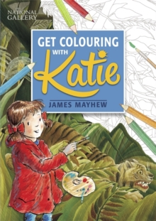 The National Gallery Get Colouring with Katie, Paperback / softback Book