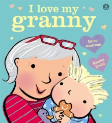 I Love My Granny Board Book, Board book Book