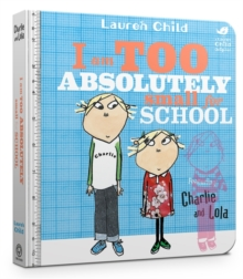 I am Too Absolutely Small for School, Board book Book