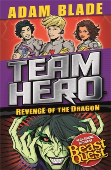 Team Hero: Revenge of the Dragon : Series 3 Book 4, Paperback / softback Book