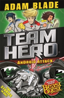 Team Hero: Android Attack : Special Bumper Book 3, Paperback / softback Book