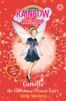 Rainbow Magic: Camilla the Christmas Present Fairy : Special, Paperback / softback Book