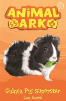 Animal Ark, New 7: Guinea Pig Superstar : Book 7, Paperback / softback Book