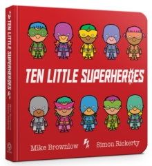 Ten Little Superheroes Board Book, Board book Book