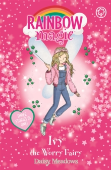 Rainbow Magic: Ivy the Worry Fairy : Special, Paperback / softback Book