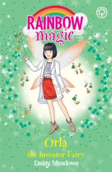 Rainbow Magic: Orla the Inventor Fairy : The Discovery Fairies Book 2, Paperback / softback Book