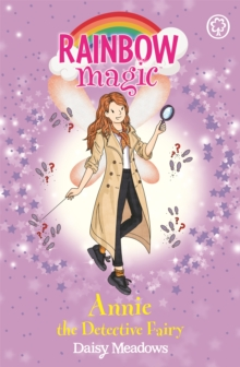 Rainbow Magic: Annie the Detective Fairy : The Discovery Fairies Book 3, Paperback / softback Book
