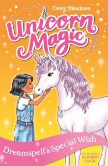 Unicorn Magic: Dreamspell's Special Wish : Series 2 Book 2, Paperback / softback Book