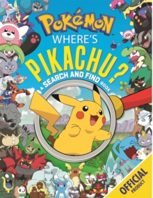 Where's Pikachu? A Search and Find Book : Official Pokemon, Paperback / softback Book
