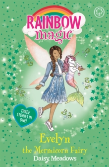 Rainbow Magic: Evelyn the Mermicorn Fairy, Paperback / softback Book