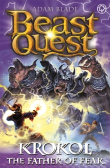 Beast Quest: Krokol the Father of Fear : Series 24 Book 4, Paperback / softback Book