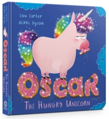 Oscar the Hungry Unicorn, Board book Book