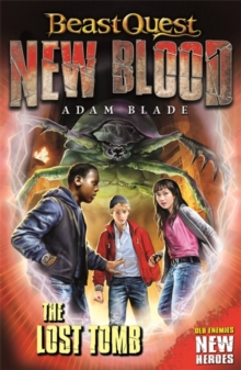 Beast Quest: New Blood: The Lost Tomb, Paperback / softback Book
