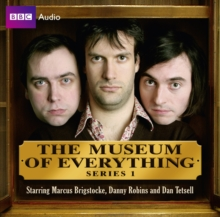 The Museum Of Everything: Series 1, CD-Audio Book