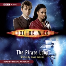 Doctor Who: The Pirate Loop, CD-Audio Book
