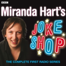 Miranda Hart's Joke Shop: The Complete First Radio Series, CD-Audio Book