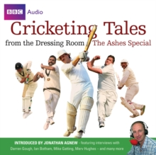 Cricketing Tales from the Dressing Room: The Ashes Special, CD-Audio Book