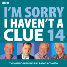 I'm Sorry I Haven't a Clue : v. 14, CD-Audio Book