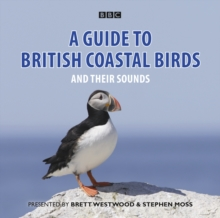 A Guide to British Coastal Birds : And Their Sounds, CD-Audio Book
