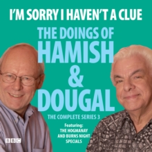 I'm Sorry I Haven't A Clue: The Doings Of Hamish And Dougal Series 3, eAudiobook MP3 eaudioBook