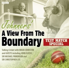 Johnners' A View From The Boundary  Test Match Special, CD-Audio Book